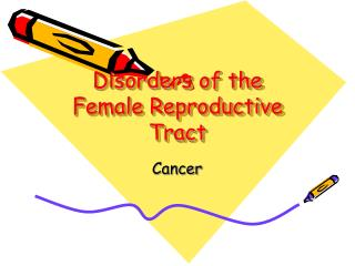 Disorders of the Female Reproductive Tract