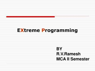 BY R.V.Ramesh MCA II Semester