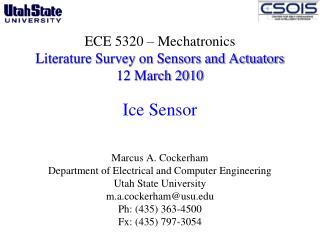 ECE 5320 � Mechatronics Literature Survey on Sensors and Actuators  12 March 2010 Ice Sensor