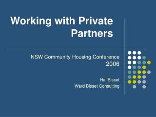 Working with Private Partners