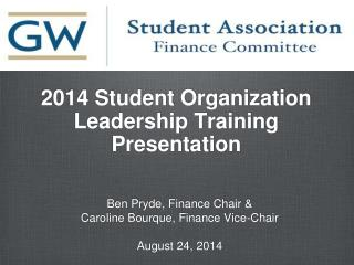 2014 Student Organization Leadership Training Presentation