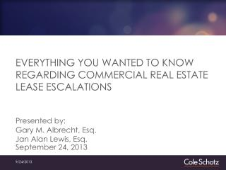 EVERYTHING YOU WANTED TO KNOW REGARDING COMMERCIAL REAL ESTATE LEASE ESCALATIONS