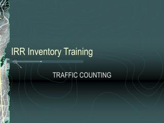 IRR Inventory Training