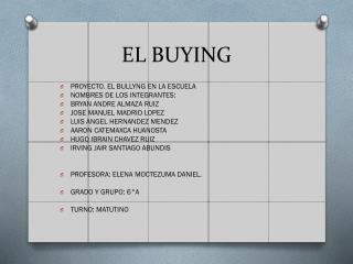 EL BUYING