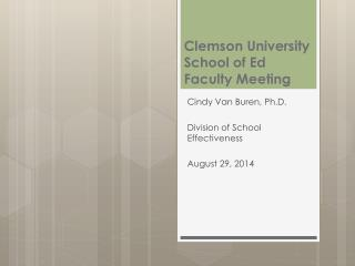 Clemson University School of Ed Faculty Meeting