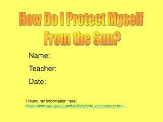 How Do I Protect Myself  From the Sun?