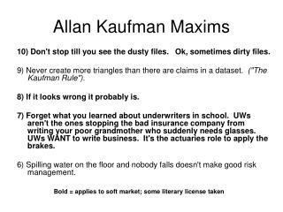 Allan Kaufman Maxims