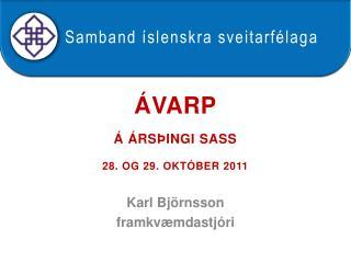 Ávarp á Ársþingi SASS   28. og 29. október 2011