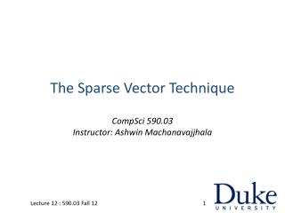 The Sparse Vector Technique