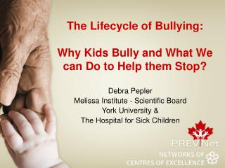 The Lifecycle of Bullying:  Why Kids Bully and What We can Do to Help them Stop