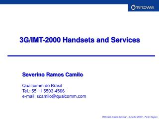 3G/IMT-2000 Handsets and Services