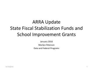 ARRA Update State Fiscal Stabilization Funds and  School Improvement Grants
