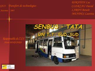 SENBUS   TATA UN T.T. SUD-SUD