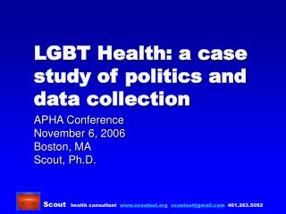 LGBT Health: a case study of politics and data collection