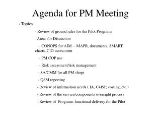 Agenda for PM Meeting