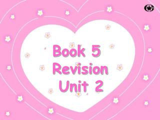 Book 5 Revision  Unit 2
