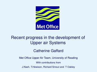 Recent progress in the development of Upper air Systems