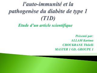 l'auto-immunité et la pathogenèse du diabète de type 1 (T1D)