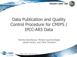 Data Publication and Quality Control Procedure for CMIP5 / IPCC-AR5 Data