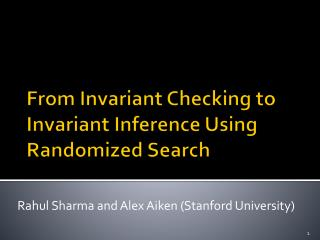 From Invariant Checking to Invariant Inference Using Randomized Search