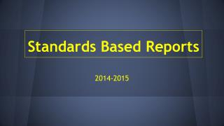 Standards Based Reports