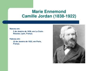 Marie Ennemond  Camille Jordan (1838-1922)