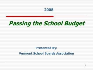 Passing the School Budget
