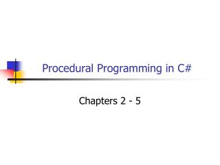 Procedural Programming in C#