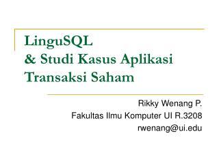 LinguSQL  & Studi Kasus Aplikasi Transaksi Saham