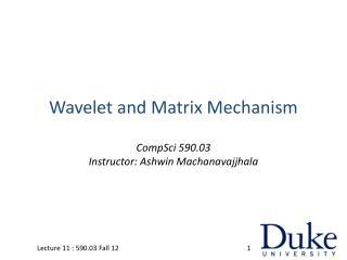 Wavelet and Matrix Mechanism
