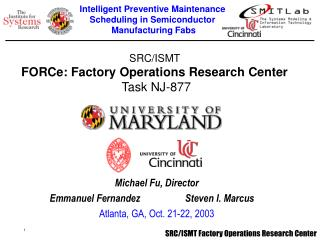 SRC/ISMT  FORCe: Factory Operations Research Center Task NJ-877