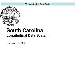 South Carolina Longitudinal Data System