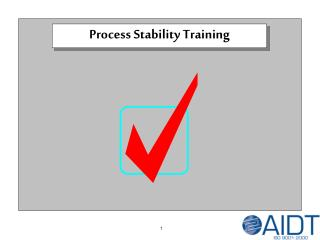 Process Stability Training