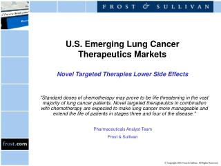 U.S. Emerging Lung Cancer Therapeutics Markets Novel Targeted Therapies Lower Side Effects