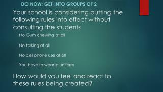 Do Now: Get into groups of 2