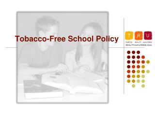 Tobacco-Free School Policy