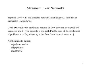 Maximum Flow Networks
