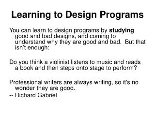 Learning to Design Programs
