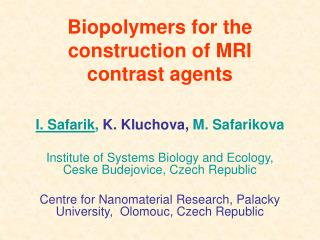 Biopolymers for the construction of MRI contrast agents