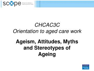 CHCAC3C Orientation to aged care work