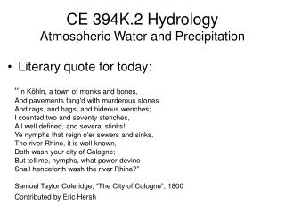 CE 394K.2 Hydrology Atmospheric Water and Precipitation