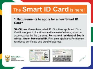 1.Requirements to apply for a new Smart ID Card?
