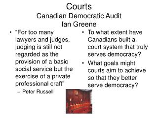 Courts Canadian Democratic Audit Ian Greene