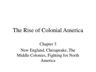 The Rise of Colonial America