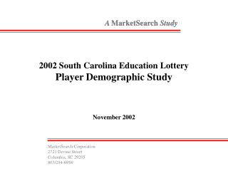 2002 South Carolina Education Lottery Player Demographic Study