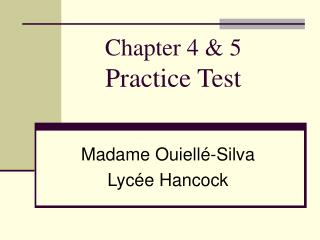 Chapter 4 & 5 Practice Test