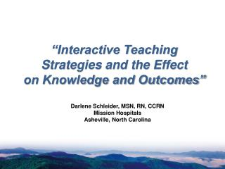 """Interactive Teaching Strategies and the Effect  on Knowledge and Outcomes"""