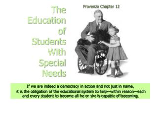 The  Education  of  Students  With  Special  Needs