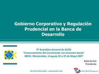37 Asamblea General de ALIDE  Financiamiento del Crecimiento con Inclusi n Social  BROU. Montevideo, Uruguay 24 y 25 de