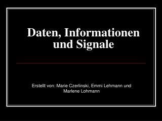 Daten, Informationen und Signale